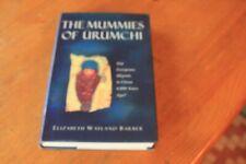 The Mummies of Urumchi by Elizabeth W. Barber (Hardback, 1999)