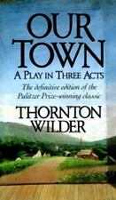 Our Town: A Play in Three Acts, Thornton Niven Wilder, 0060807792, Book, Accepta
