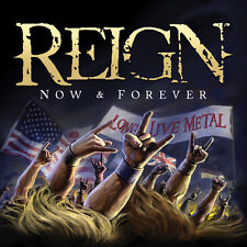 REIGN - Now & Forever (NEW*LIM.500*US METAL CLASSIC*AXEMASTER*OMEN*RIOT*A. SAINT