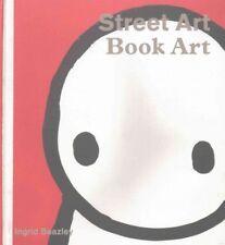 Street Art, Book Art, Paperback by Beazley, Ingrid
