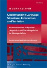 Workbook for Understanding Language Structure, Interaction, and Variation,
