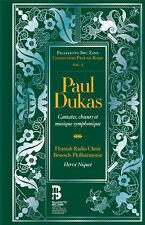 Paul Dukas: Cantatas & Symphonic Music, New Music