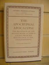 The Apocryphal Apocalypse - Alastair Hamilton (Oxford-Warburg studies)
