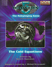 """Babylon 5 The Roleplaying Game Second Edition: The Cold Equations"" 2006 Pb Nf"