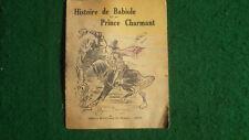rare petit livre histoire de babiole ET DU prince charmant (mme d'aulnoy)