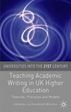 Teaching Academic Writing in UK Higher Education: Theories, Practices and Models