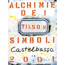 Joe Tilson : alchimie dei simboli / a cura di Silvia Pegoraro