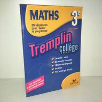 Tremplin collège classe de 3e 3ème MATHS / MATHEMATIQUES 14/15 ans HATIER -BA68C