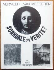 Han van Meegeren - Vermeer - Scandale ou Verite ? - Jean Decoen - 1967