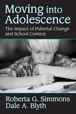 Moving into Adolescence: The Impact of Pubertal Change and School Cont-ExLibrary