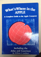 Vintage - What's Where in the Apple A complete guide to the Apple Computer