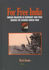 For Free India Die Legion Freies Indien 1942-1945 - Martin Bamber 2. Weltkrieg