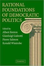 RATIONAL FOUNDATIONS OF DEMOCRATIC POLITICS - NEW HARDCOVER BOOK