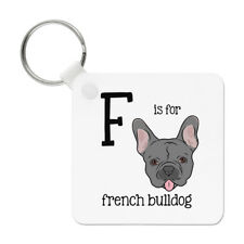 Letter F Is For French Bulldog Keyring Key Chain - Alphabet Cute Funny