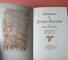GIRAUDOUX AVENTURES DE JERÔME BARDINI 1947 Vélin Gravure CANTE