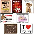 Blechschilder lustige Sprüche Schild Hunde Katzen Haustiere Katze Hobby Deko