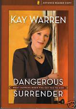 Dangerous Surrender by Kay Warren 1st Ed Advance Copy!