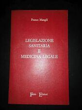 Franco Mangili – Legislazione sanitaria e medicina legale – Ferro edizioni – ...