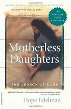Motherless Daughters: The Legacy of Loss, Second Edition by Hope Edelman