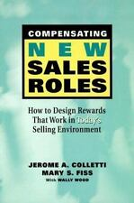 Compensating New Sales Roles: How to Design Rewards That Work in Today's Sellin