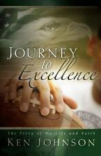 Journey to Excellence: The Story of My Life and Faith-ExLibrary