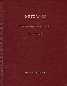 HISTORY OF THE 67th BOMBARDMENT SQUADRON, COMPILED BY WILL LUNDY