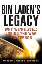 Bin Laden's Legacy: Why We're Still Losing the War on Terror  (HARDBACK)  NEW!!!