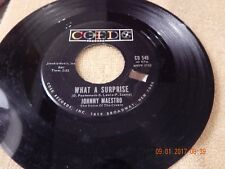 Johnny Maestro: What A Surprise / The Warning Voice 45 Rpm / Coed 549