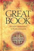 The Great Book  The New Testament in Plain English - Hardcover - VERY GOOD
