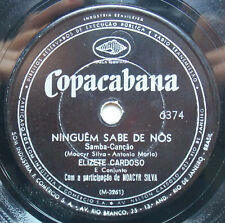 ELIZETE CARDOSO Copacabana 6374 Moeda Quebrada Ninguem Sabe De Nos BRAZIL 78 RPM