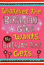 Funny Happy Birthday Girl Gets Whatever She Wants Hallmark Greeting Card