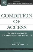 Condition of Access: Higher Education for Lower Income Students-ExLibrary