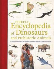Firefly Encyclopedia of Dinosaurs and Prehistoric Animals