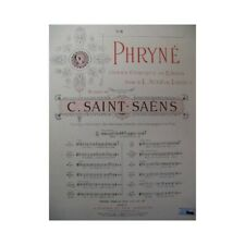 SAINT-SAËNS Camille Phryné No 6 Chant Piano 1893 partition sheet music score