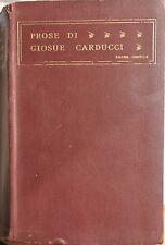 CARDUCCI Giosuè, Prose MDCCCLIX-MCMIII  Edizione definitiva