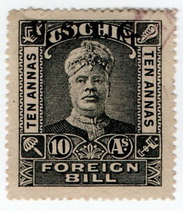 (I.B) India (Princely States) Revenue : Cochin Foreigh Bill 10a (overprint)