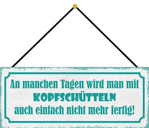 An manchen Tagen ... Blechschild Schild mit Kordel Tin Sign 10 x 27 cm K0746-K