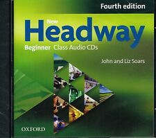 Oxford NEW HEADWAY Beginner FOURTH EDITION Class Audio CD's | J&L Soars @NEW@