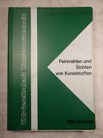 Feinmahlen und Sichten von Kunststoffen, VDI-Verlag, 1975, 228 Seiten