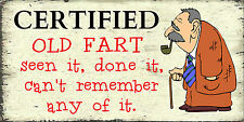 Old Fart Wall Plaque  Sign  Gift