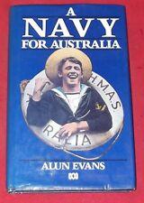 A NAVY FOR AUSTRALIA ~ Alun Evans ~ HARDCOVER D/J 1st Edition