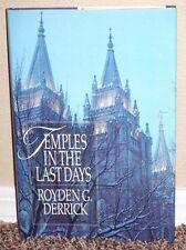 Temples in the Last Days by Royden Derrick Symbolism 1987 LDS Mormon HB
