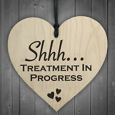 Shhh…. Treatment In Progress - Hanging Heart Door Sign For Home Beauty Salon