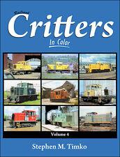 Railroad Critters In Color Volume 4 / Railroads / Trains