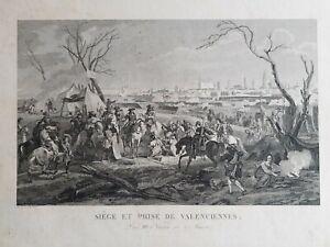 Siège et prise de Valenciennes par J.N. Adam d'après Martinet Gravure 19ème