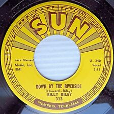 BILLY RILEY orig.SUN Rockabilly VG++ 45 Down By the Riverside No Name Girl BB117
