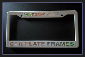 WHITE HOLOGRAM COLORFUL CUSTOM PERSONALIZED License Plate Frame TAG HOLDER