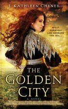 Golden City, The, J. Kathleen Cheney, Very Good Book