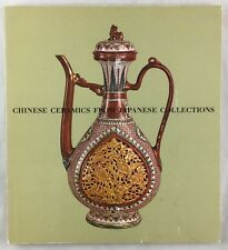 Chinese Ceramics From Japanese Collections Catalogue Vases Bowls Bottles +