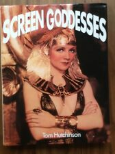 Screen Goddesses by Hutchinson, Tom. Book